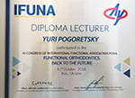 IFUNA Intarnational Functional Association Diploma Lecturer Yuri Pogoretsky Congress Functional Orthodontics
